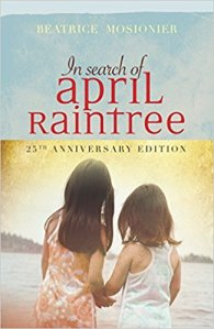 In Search of April Raintree Book Cover, 25th Anniversary Edition
